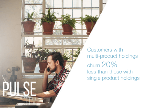ustomers with multi product holdings churn 20% less
